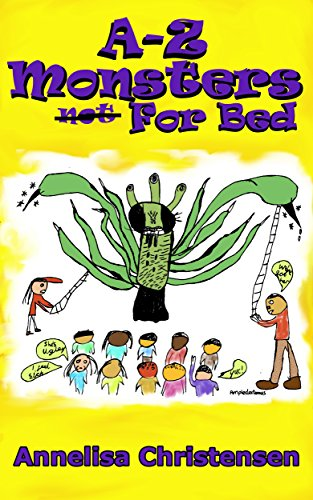 Book cover image for A-Z Monsters (not) For Bed (Color Edition): Monster rhymes for all ages