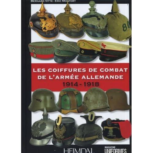 Les coiffures de combat de l'armée allemande : 1914-1918