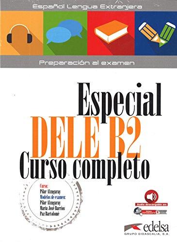 Especial DELE B2. Curso completo