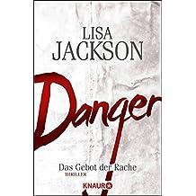 Danger: Das Gebot der Rache (Ein Fall für Bentz und Montoya)