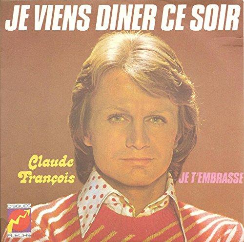 """Je viens dîner ce soir - Je t'embrasse (Vinyle, 45 tours 7"""") Disques Flèche 6061 170 , 1973"""