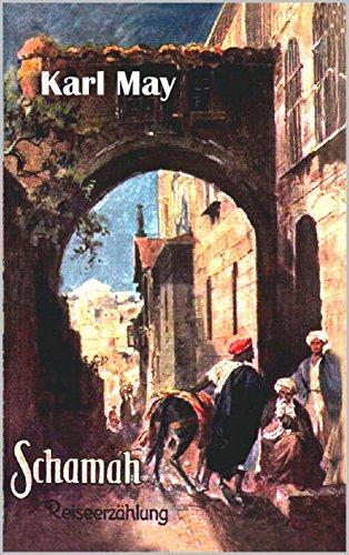 Schamah (German Edition) eBook: Karl May: Amazon.es: Tienda Kindle