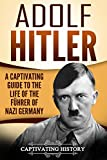 Best Nazi Germanies - Adolf Hitler: A Captivating Guide to the Life Review