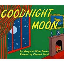 [Goodnight Moon] [by: Margaret Wise Brown]