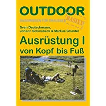 Ausrüstung 1 von Kopf bis Fuß: Basiswissen für draussen (OutdoorHandbuch)