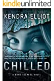 Chilled (A Bone Secrets Novel Book 2) (English Edition)