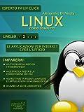 Linux. Corso completo. Livello 2 (Esperto in un click)
