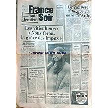 FRANCE SOIR du 04/01/1976 - LES VITICULTEURS - GREVE DES IMPOTS - MORT DU GEANT ATLAS - WASHINGTON PREND CONCORDE A L'ESSAI - LA SIMCA 1100 - SHEILA CASSIDY - CHILI - KRITER II - ATTENTE.