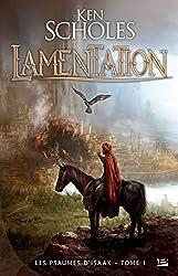 Lamentation: Les Psaumes d'Isaak, T1