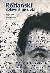 Stanislas Rodanski, éclats d'une vie (1DVD)