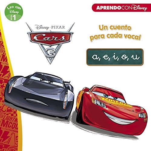 Cars 3. Un cuento para vocal: a, e, i, o, u (Leo con Disney Nivel 1) por Disney