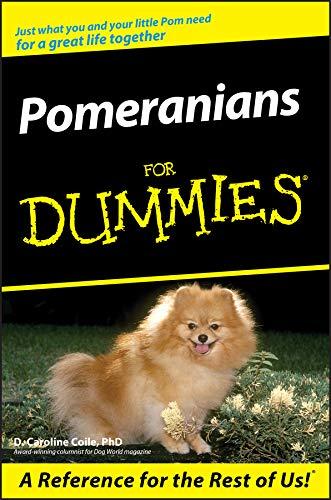 Pomeranians For Dummies (English Edition)