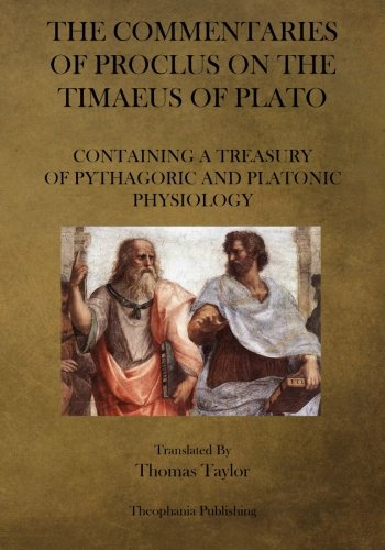 The Commentaries of Proclus on the Timaeus of Plato