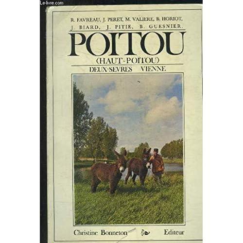 Poitou (Haut-Poitou) Deux-Sèvres Vienne