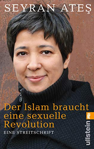 Der Islam braucht eine sexuelle Revolution: Eine Streitschrift (0)