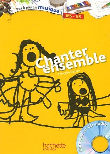 Chanter ensemble, MS-GS (1CD audio)