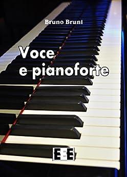 Voce e pianoforte (I Mainstream) di [Bruni, Bruno]