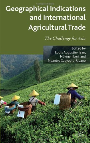 Geographical Indications and International Agricultural Trade: The Challenge for Asia by Louis Augustin-Jean (Editor), Hlne Ilbert (Editor), Neantro Saavedra-Rivano (Editor) (10-Oct-2012) Hardcover