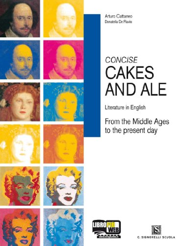 Concise cakes and ale. Literature in english. Per le Scuole superiori