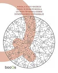 MANDALA DESIGN HANDBOOK: MANUEL DE DESIGN DE MANDALA / LEITFADEN FÜR MANDALA-DESIGNS / ONTWERPHANDBOEK VOOR MANDALA'S