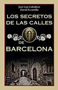 Secretos de las calles de Barcelona, Los par José Luis Caballero