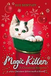 Magic Kitten: A Christmas Surprise