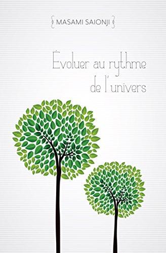 Évoluer au rythme de l'univers par Masami Saionji