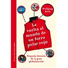 La vuelta al mundo de un forro polar rojo (Las Tres Edades / Nos Gusta Saber)