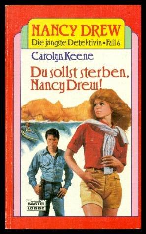 Du sollst sterben, Nancy Drew. ( Nancy Drew, 6).