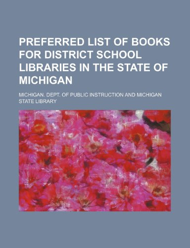 Preferred list of books for district school libraries in the state of Michigan