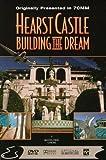 Hearst Castle Building the kostenlos online stream