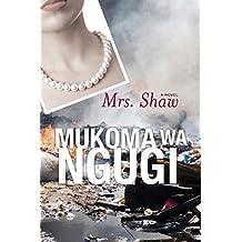 Mrs. Shaw: A Novel