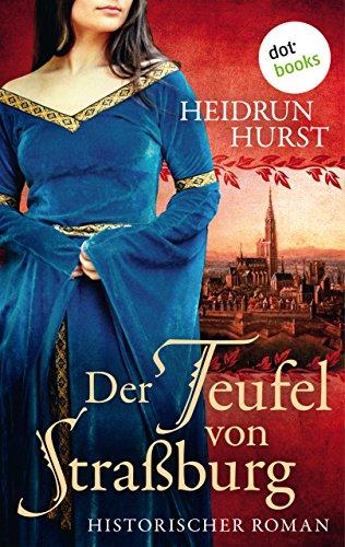 Buchcover Der Teufel von Straßburg: Historischer Roman