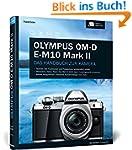 Olympus OM-D E-M10 Mark II: Das Handb...