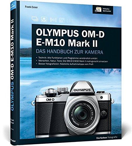 olympus-om-d-e-m10-mark-ii-das-handbuch-zur-kamera