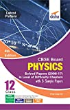 CBSE Board Class 12 Physics Solved Papers (2008 - 17) in Level of Difficulty Chapters with 3 Sample Papers