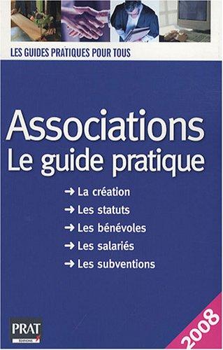 Associations : Le guide pratique 2008