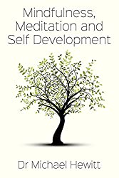 Mindfulness, meditation and self-development (English Edition)