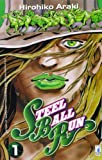 Steel ball run. Le bizzarre avventure di Jojo: 1