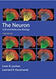 The Neuron: Cell and Molecular Biology by Irwin B. Levitan Ph.D. (2001-11-29)