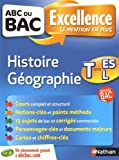 ABC du BAC Excellence Histoire - Géographie Term ES.L