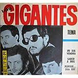 Antiguo vinilo - Old Vinyl .-LOS GIGANTES : Tema; Sabor a miel; Porque…una luz; Mi dia vendra