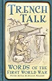 Trench Talk: Words of the First World War
