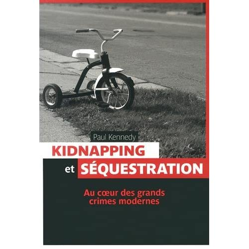 Kidnapping et séquestrations