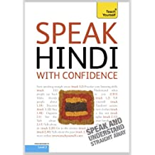 Speak Hindi with Confidence: Teach Yourself (Teach Yourself Conversations)