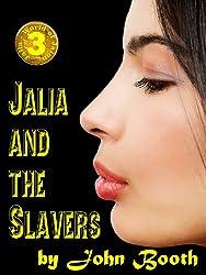 Jalia and the Slavers (Jalia - World of Jalon Book 3) (English Edition)