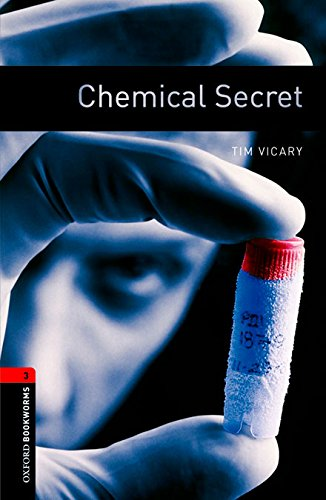 Oxford Bookworms Library 3: Chemical Secret Dig Pack