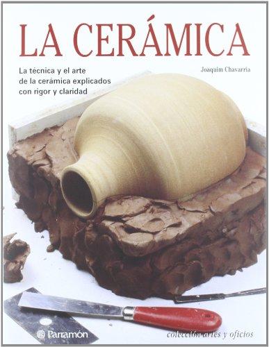 LA CERAMICA (Artes y oficios)
