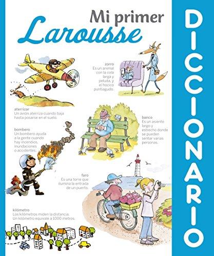 Mi primer Diccionario Larousse (Larousse - Infantil / Juvenil - Castellano -...