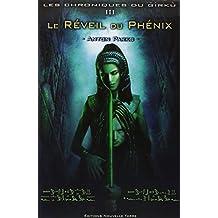 Les chroniques du Girkù, Tome 3 : Le réveil du Phenix